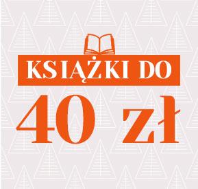 Książki do 40 zł